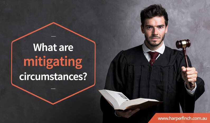 What are mitigating circumstances Brisbane QLD Lawyer