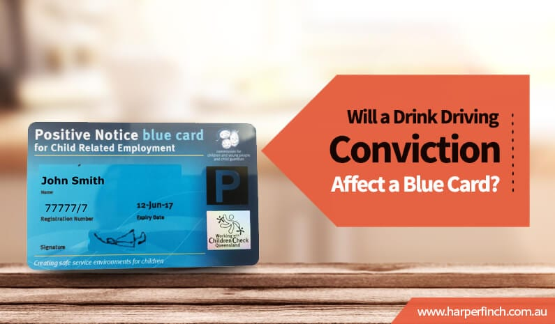 Will drink driving conviction affect Blue Card Brisbane QLD